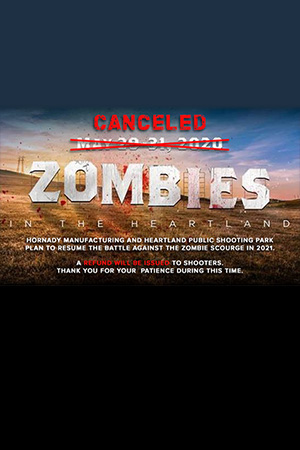 Hornady<sup>®</sup> Cancels 2020 Zombies in the Heartland Match